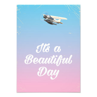 Its a beautiful day inspirational quote photo art