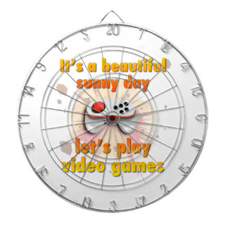 Its a beautiful day - let's play video games dart boards