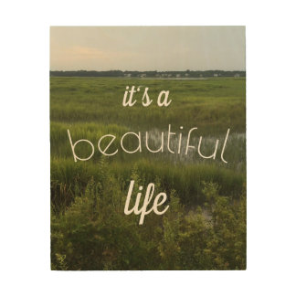 It's a Beautiful Life Wood Block Wood Wall Art