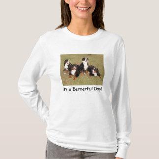It's a Bernerful Day T-shirt