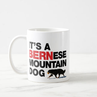 It's a BERNese Mtn Dog, Not a BLACK St Bernard Mug