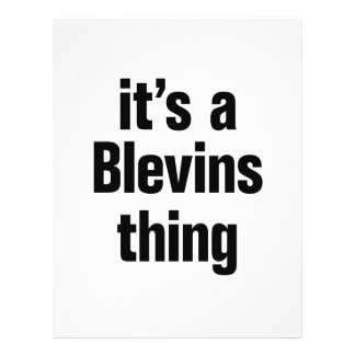 """its a blevins thing 8.5"""" x 11"""" flyer"""