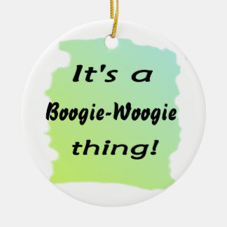 It's a boogie-woogie thing! christmas tree ornaments