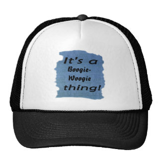 It's a boogie-woogie thing! mesh hat