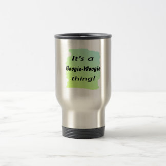 It's a boogie-woogie thing! mugs