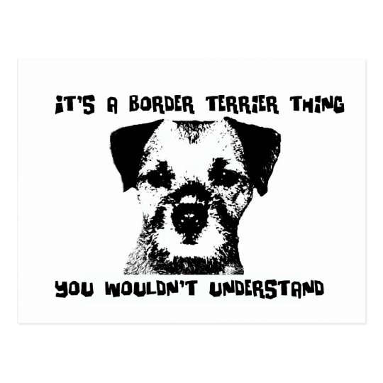 It's a Border Terrier thing ... Postcard