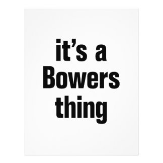 """its a bowers thing 8.5"""" x 11"""" flyer"""