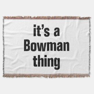 its a bowman thing