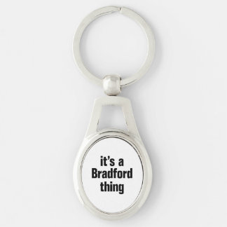 its a bradford thing Silver-Colored oval keychain