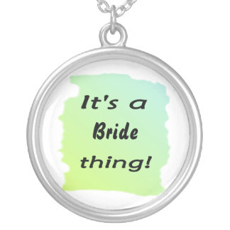 It's a bride thing! round pendant necklace