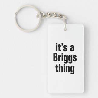 its a briggs thing Double-Sided rectangular acrylic keychain