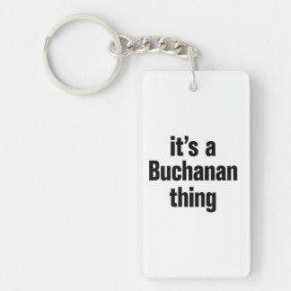 its a buchanan thing Double-Sided rectangular acrylic keychain
