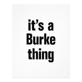 """its a burke thing 8.5"""" x 11"""" flyer"""