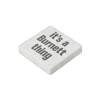 its a burnett thing stone magnet
