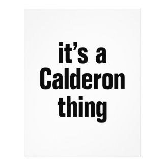 "its a calderon thing 8.5"" x 11"" flyer"
