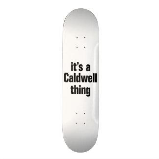 its a caldwell thing custom skateboard