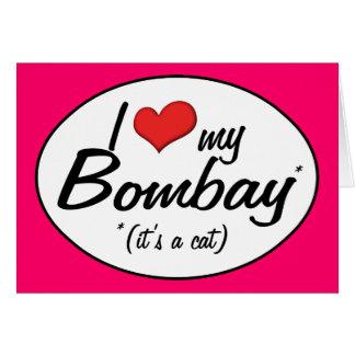 It's a Cat! I Love My Bombay Cards