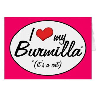 It's a Cat! I Love My Burmilla Card