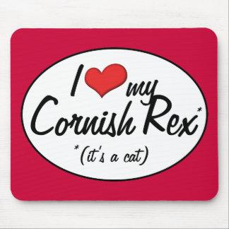 It's a Cat! I Love My Cornish Rex Mouse Pad