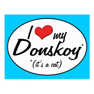 It's a Cat! I Love My Donskoy Postcard