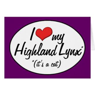 It's a Cat! I Love My Highland Lynx Card