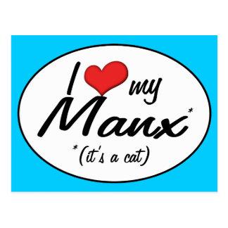 It's a Cat! I Love My Manx Postcard