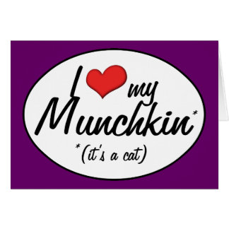 It's a Cat! I Love My Munchkin Greeting Card
