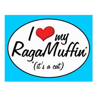 It's a Cat! I Love My RagaMuffin Postcard