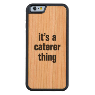 its a caterer thing carved® cherry iPhone 6 bumper
