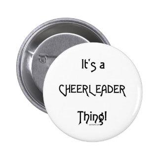It's A Cheerleader Thing 6 Cm Round Badge