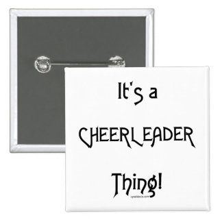 It's A Cheerleader Thing 15 Cm Square Badge