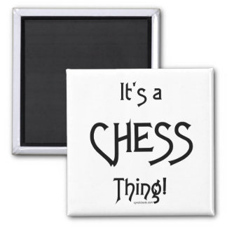 It's a Chess Thing! Square Magnet