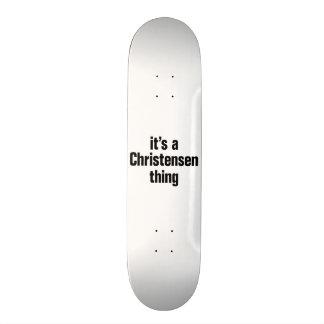 its a christensen thing custom skateboard