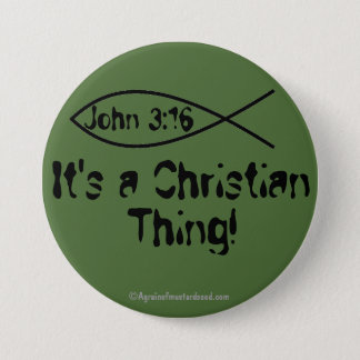 It's A Christian Thing 7.5 Cm Round Badge