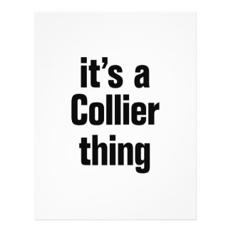 """its a collier thing 8.5"""" x 11"""" flyer"""