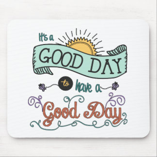 It's a Colorful Good Day by Jan Marvin Mouse Pad