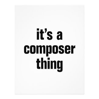"""its a composer thing 8.5"""" x 11"""" flyer"""