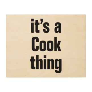 its a cook thing. wood canvases