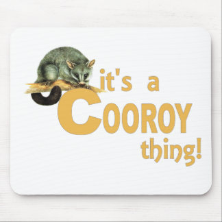 It's a Cooroy Thing Mouse Pad