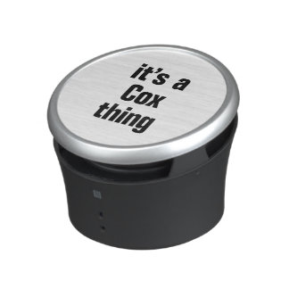 its a cox thing speaker