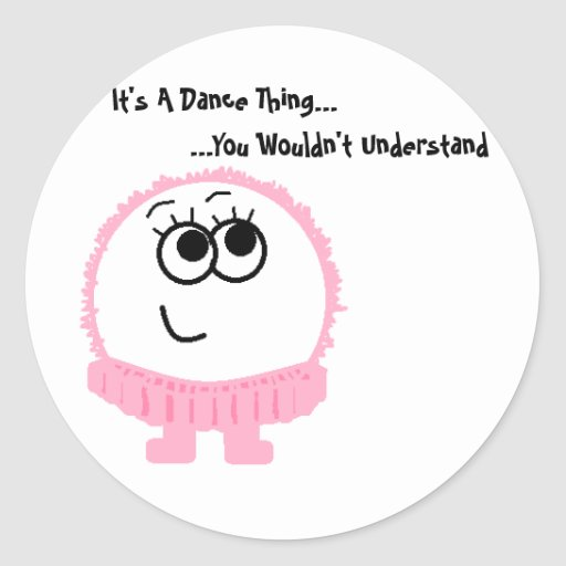 It's A Dance Thing Weeble Sticker