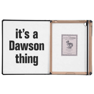 its a dawson thing cases for iPad