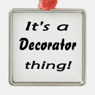 It's a decorator thing! christmas ornament