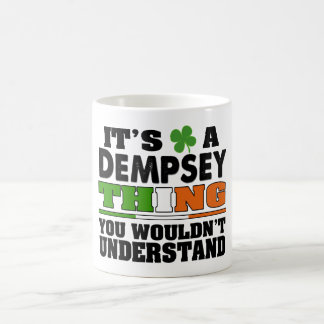 It's a Dempsey Thing You Wouldn't Understand. Coffee Mug