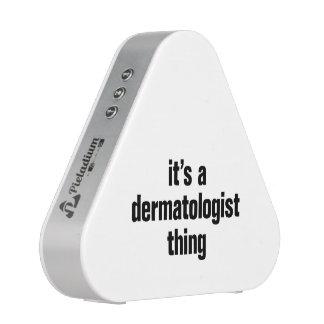 its a dermatologist