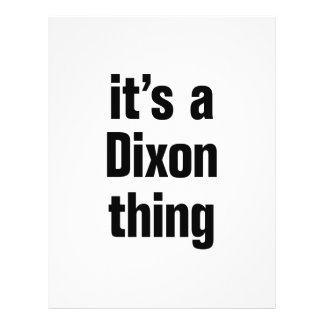"its a dixon thing 8.5"" x 11"" flyer"