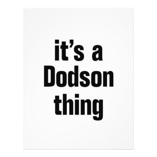 """its a dodson thing 8.5"""" x 11"""" flyer"""