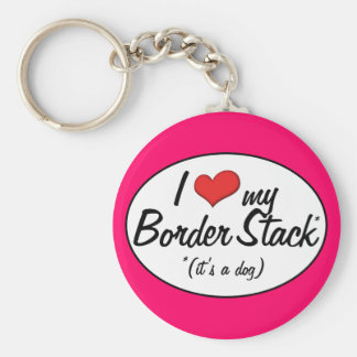 It's a Dog! I Love My Border Stack Basic Round Button Key Ring