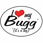 It's a Dog! I Love My Bugg Photo Sculpture Decoration
