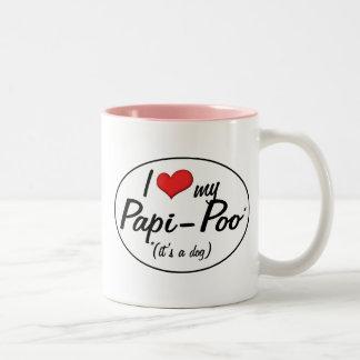 It's a Dog! I Love My Papi-Poo Coffee Mug
